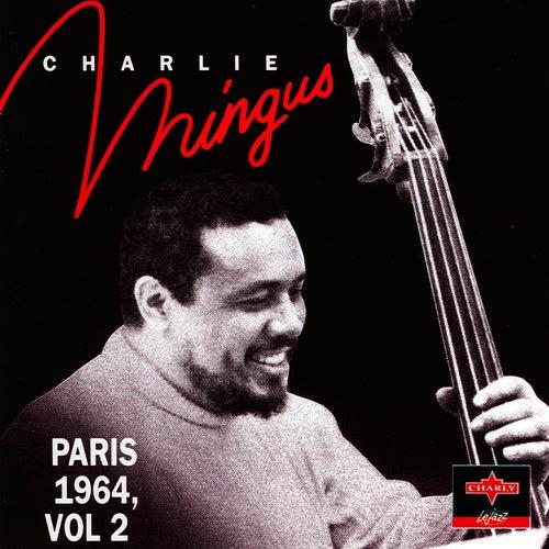 Paris 1964 Vol.2 by Charles Mingus