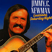 Louisiana Saturday Night by Jimmy C. Newman