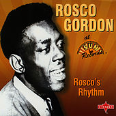 Rosco's Rhythm by Rosco Gordon