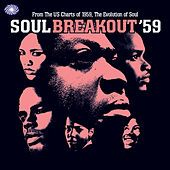Soul Breakout '59 von Various Artists