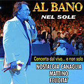 Concerto dal vivo ..e non solo by Al Bano