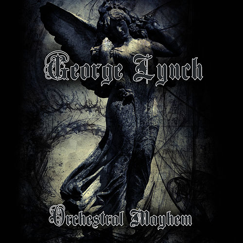 Orchestral Mayhem by George Lynch