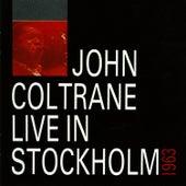 Live In Stockholm -1963 by John Coltrane