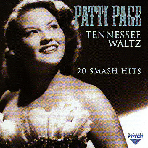 Tennesse Waltz - 20 Smash Hits by Patti Page