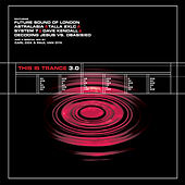 This Is Trance 3.0 by Various Artists