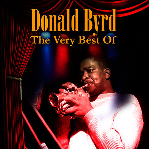 The Very Best Of by Donald Byrd