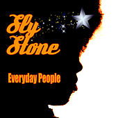Everyday People (Re-Recorded / Remastered) by Sly & the Family Stone