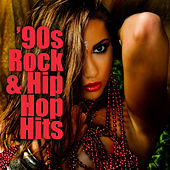 '90s Rock & Hip Hop Hits (Re-Recorded / Remastered Versions) by Various Artists