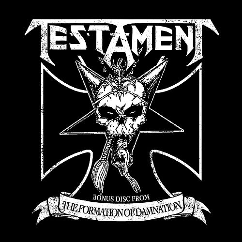 Bonus Disc From The Formation Of Damnation by Testament