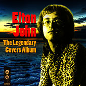The Legendary Covers Album by Elton John