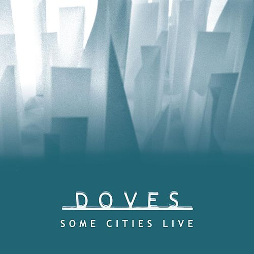 Some Cities Live EP by Doves
