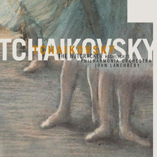 Tchaikovsky: The Nutcracker - Highlights by John Lanchbery