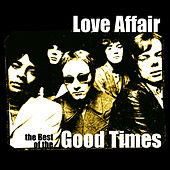 The Best Of Love Affair by Love Affair