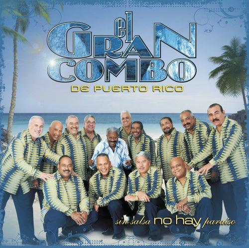 Sin Salsa No Hay Paraíso by El Gran Combo De Puerto Rico