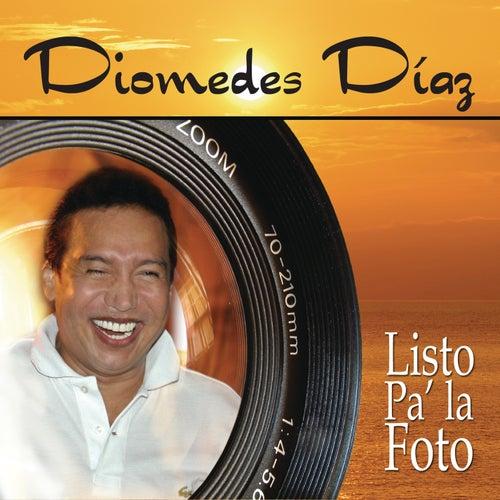 Listo Pa' La Foto by Diomedes Diaz
