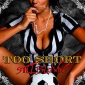 Still Blowin' von Too Short