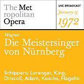 Wagner: Die Meistersinger von Nϋrnberg (January 15, 1972) by Various Artists