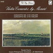 Mozart:  Concertos for Violin and Orchestra by Cenek Pavlik