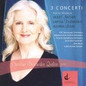 3 Concerti von Christina Petrowska Quilico