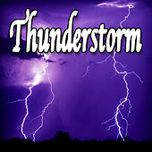Thunderstorm (Nature Sounds) by Natural Sounds