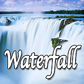 Waterfall (Nature Sounds) by Natural Sounds