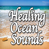 Healing Ocean Sounds (Nature Sounds) by Natural Sounds
