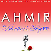 Ahmir: Valentine's Day EP by Ahmir