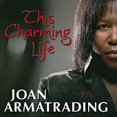 This Charming Life by Joan Armatrading