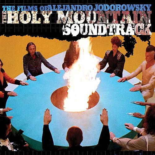 The Holy Mountain (Original Motion Picture Soundtrack) by Alejandro Jodorowsky