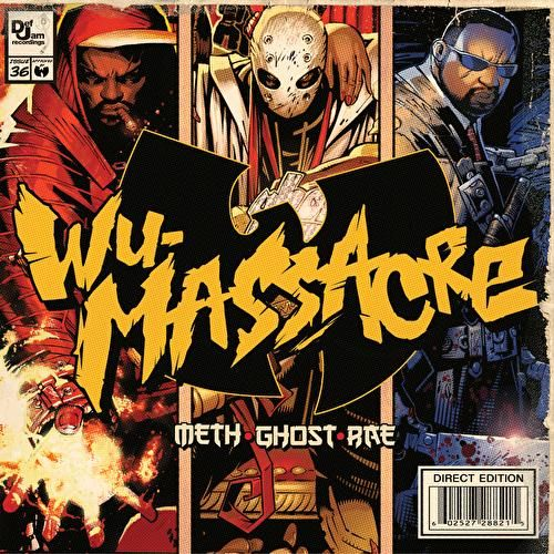 Wu Massacre by Meth, Ghost and Rae