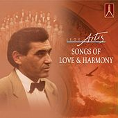 Songs of Love and Harmony by Chamber Choir Lege Artis