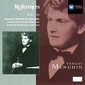Bach: Sonatas & Partitas for solo violin by Yehudi Menuhin
