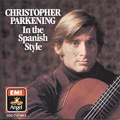 In The Spanish Style by Christopher Parkening