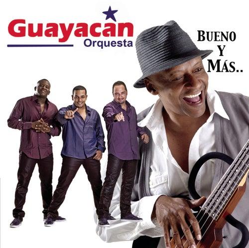 Bueno Y Mas.. by Guayacan Orquesta
