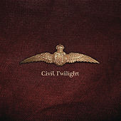 Civil Twilight by Civil Twilight
