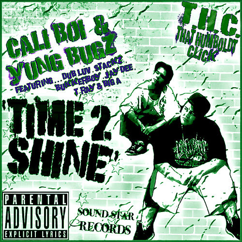 Time 2 Shine by Cali Boi