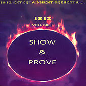1812 Volume II Show & Prove by Various Artists