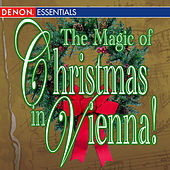 The Magic of Christmas in Vienna by Various Artists