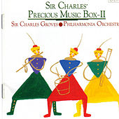 Sir Charles' Precious Music Box II by Sir Charles Groves
