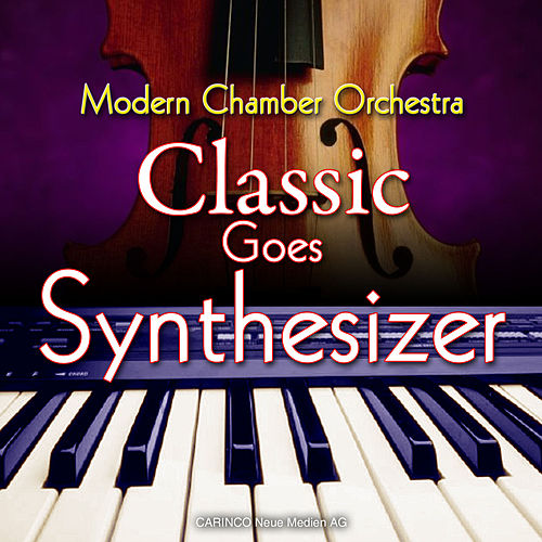 Classic Goes Synthesizer von Various Artists