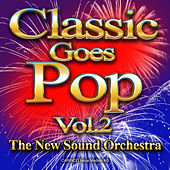 Classic Goes Pop, Vol. 2 by Various Artists