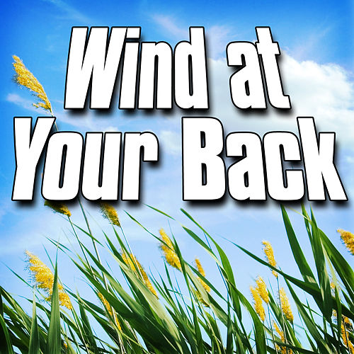 Wind at Your Back (Nature Sound) by Sounds Of The Earth