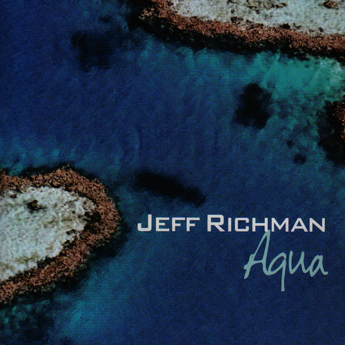 Aqua by Jeff Richman