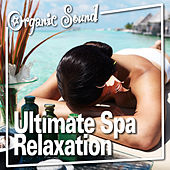 Ultimate Spa Relaxation by Music for Spa Relaxation