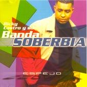 Ricky Castro y Su Banda Soberbia by Ricky Castro y Su Banda So...