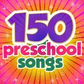 150 Preschool Songs by Various Artists