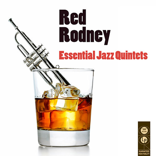 Essential Jazz Quintets by Red Rodney