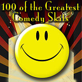 100 of the Greatest Comedy Skits by Various Artists