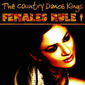 Females Rule! by Country Dance Kings