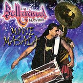 Movie Masala by The Bollywood Brass Band